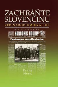 Obrázok Zachráňte slovenčinu - Keď národ umieral III