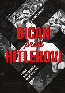 Obrázok Bican proti Hitlerovi