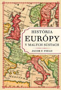 Obrázok História Európy v malých sústach