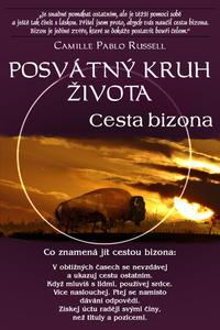 Posvátný kruh života Cesta bizona