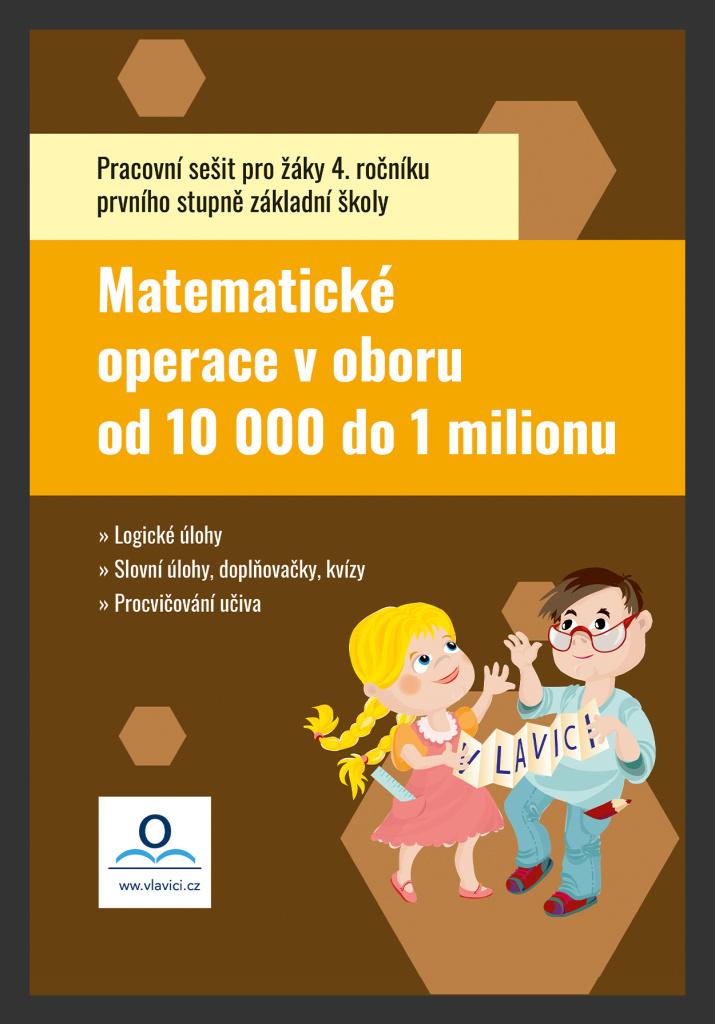 Pracovní sešit Matematika 5 - Počítáme do 1 000 000 - Tereza Fraňková, Tereza Pivodová