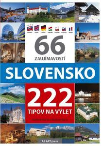 Obrázok 66 zaujímavostí Slovensko 222 tipov na výlet