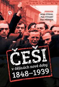 Obrázok Češi v dějinách nové doby (1848–1939)