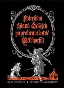 Obrázok Potrestání stavů českých po prohrané bitvě bělohorské