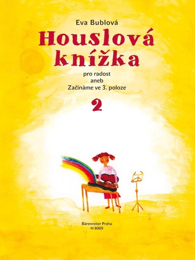 Houslová knížka pro radost - Eva Bublová