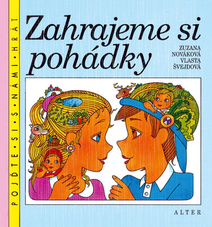 Zahrajeme si pohádky - Zuzana Nováková