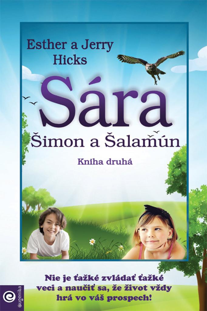 Sára, Šimon a Šalamún - Esther Hicks, Jerry Hicks