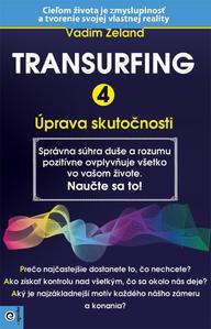 Obrázok Transurfing 4 Úprava skutočnosti