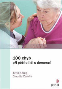 Obrázok 100 chyb při péči o lidi s demencí