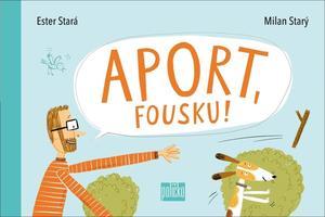 Obrázok Aport, Fousku!