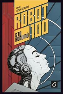 Robot 100 Sto rozumů
