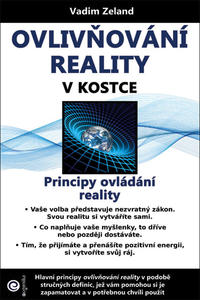 Obrázok Ovlivňování reality v kostce