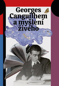 Obrázok Georges Canguilhem a myšlení živého