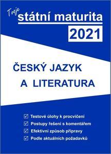 Obrázok Tvoje státní maturita 2021 Český jazyk a literatura