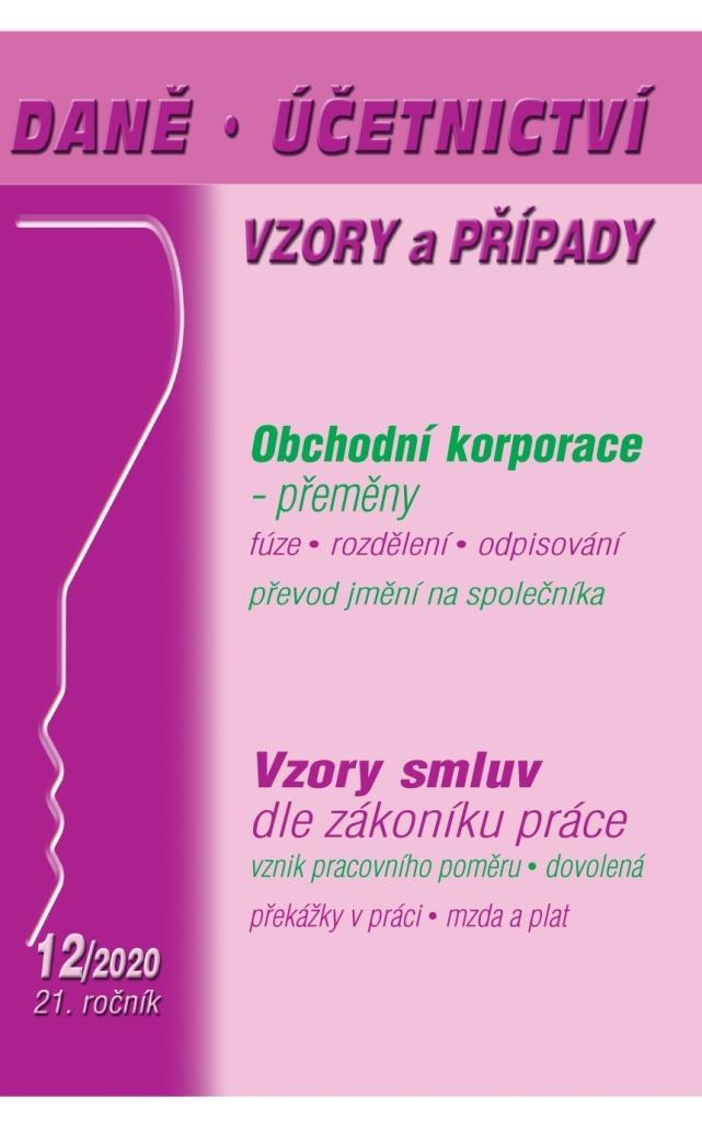 Daně, účetnictví, vzory a případy 12/2020 - Dalimila Mirčevská, Ladislav Jouza