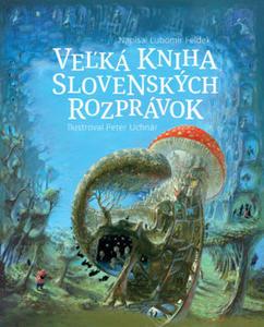 Obrázok Veľká kniha slovenských rozprávok