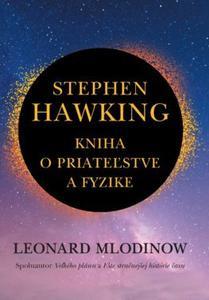Obrázok Stephen Hawking Kniha o priateľstve a fyzike
