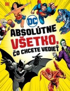 Obrázok DC Comics Absolútne všetko, čo chcete vedieť