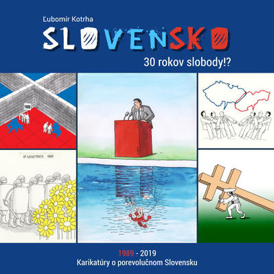 Obrázok Slovensko 30 rokov slobody!?