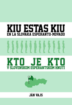 Obrázok Kto je kto v slovenskom esperantskom hnutí