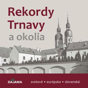 Obrázok Rekordy Trnavy a okolia