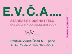 Obrázok E.V.Č.A.... Starej se o ducha i tělo