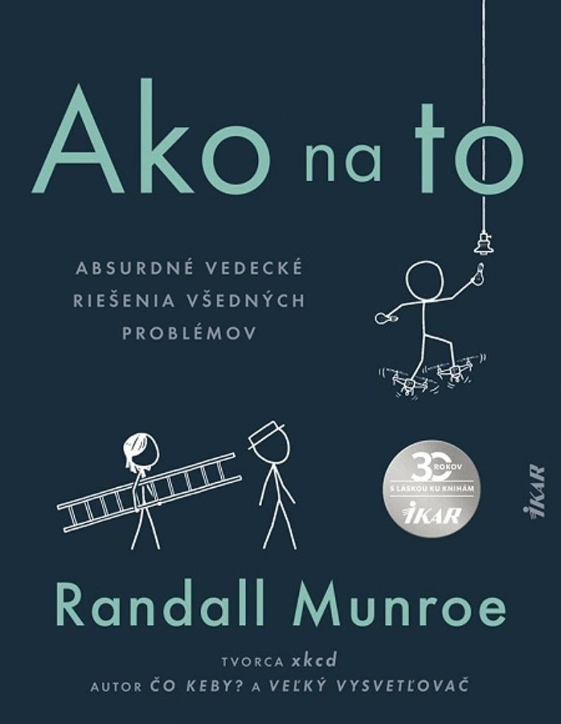 Ako na to - Randall Munroe