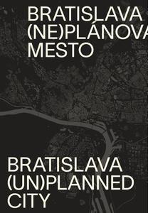 Obrázok Bratislava neplánované mesto/unplanned city