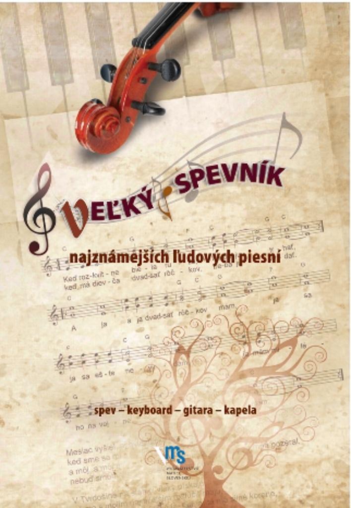 Veľký spevník najznámejších ľudových piesní - Vladimír Dobrucký