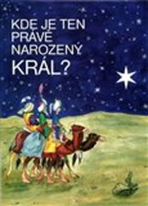 Obrázok Kde je ten právě narozený Král