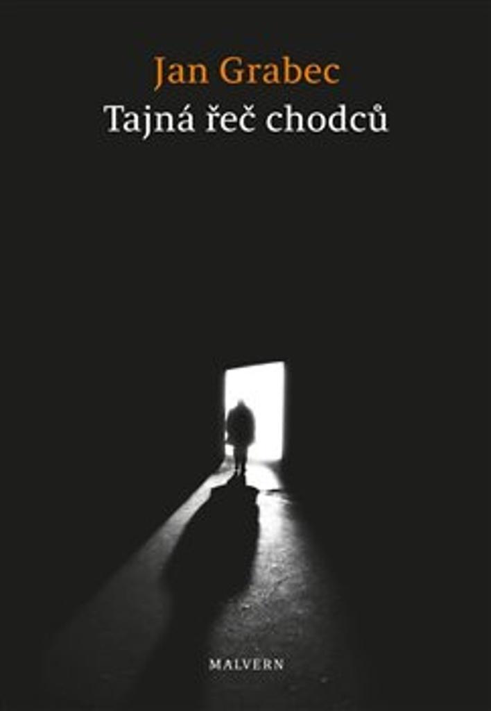 Tajná řeč chodců - Jan Grabec