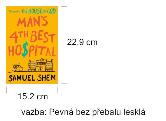 Man's 4th Best Hospital - Samuel Shem