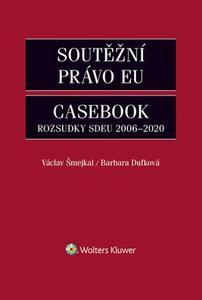 Obrázok Soutěžní právo EU Casebook