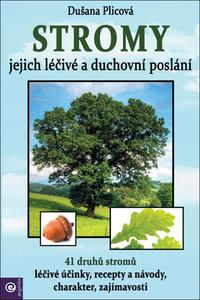 Obrázok Stromy Jejich duchovní a léčivé poslání