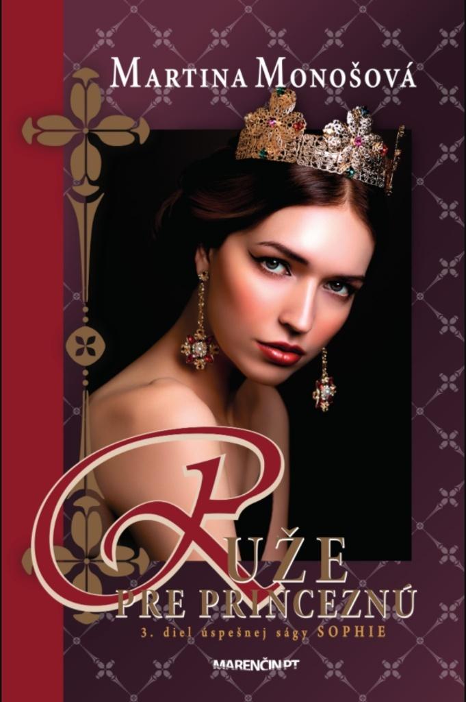 Ruže pre princeznú - Martina Monošová