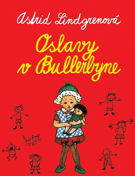 Oslavy v Bullerbyne - Astrid Lindgren