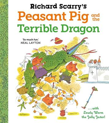 Obrázok Richard Scarry's Peasant Pig and the Terrible Dragon