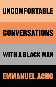Obrázok Uncomfortable Conversations with a Black Man