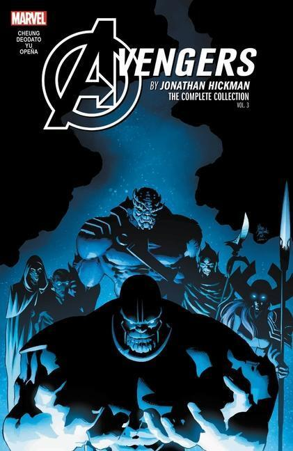 Avengers by Jonathan Hickman: The Complete Collection Vol. 3 - Jonathan Hickman, Jim Cheung, Jerome Opena, Dustin Weaver, Mike Deodato