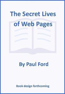 Obrázok The Secret Lives of Web Pages