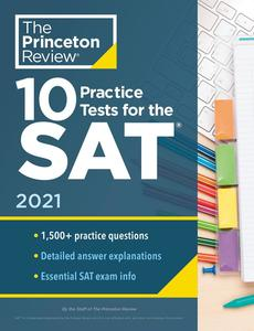 10 Practice Tests for the SAT, Edition 2021