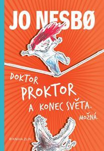 Doktor Proktor a konec světa. Možná... (3. díl)