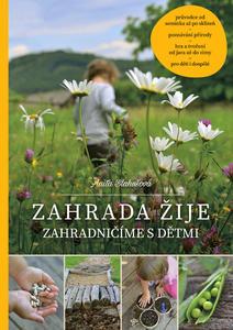 Obrázok Zahrada žije - Zahradničíme s dětmi, 2. vydání