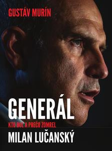 Obrázok Generál Milan Lučanský