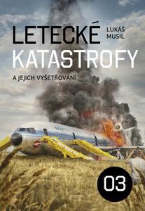 Obrázok Letecké katastrofy a jejich vyšetřování 3
