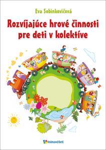 Obrázok Rozvíjajúce hrové činnosti pre deti v kolektíve