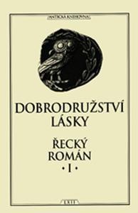 Obrázok Dobrodružství lásky Řecký román I.