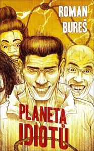 Obrázok Planeta idiotů