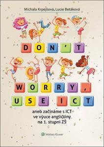 Obrázok Don't worry, use ICT