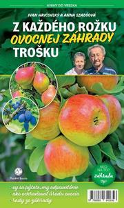 Obrázok Z každého rožku ovocnej záhrady trošku